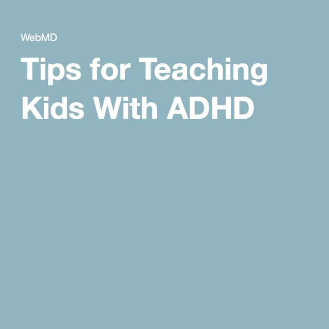 Tips for Teaching Kids With ADHD