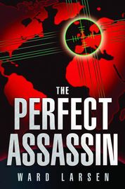The Perfect Assassin - Ward Larsen - Book - glitterin
