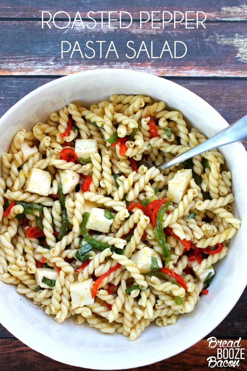 Roasted Pepper Pasta Salad | Bread Booze Bacon