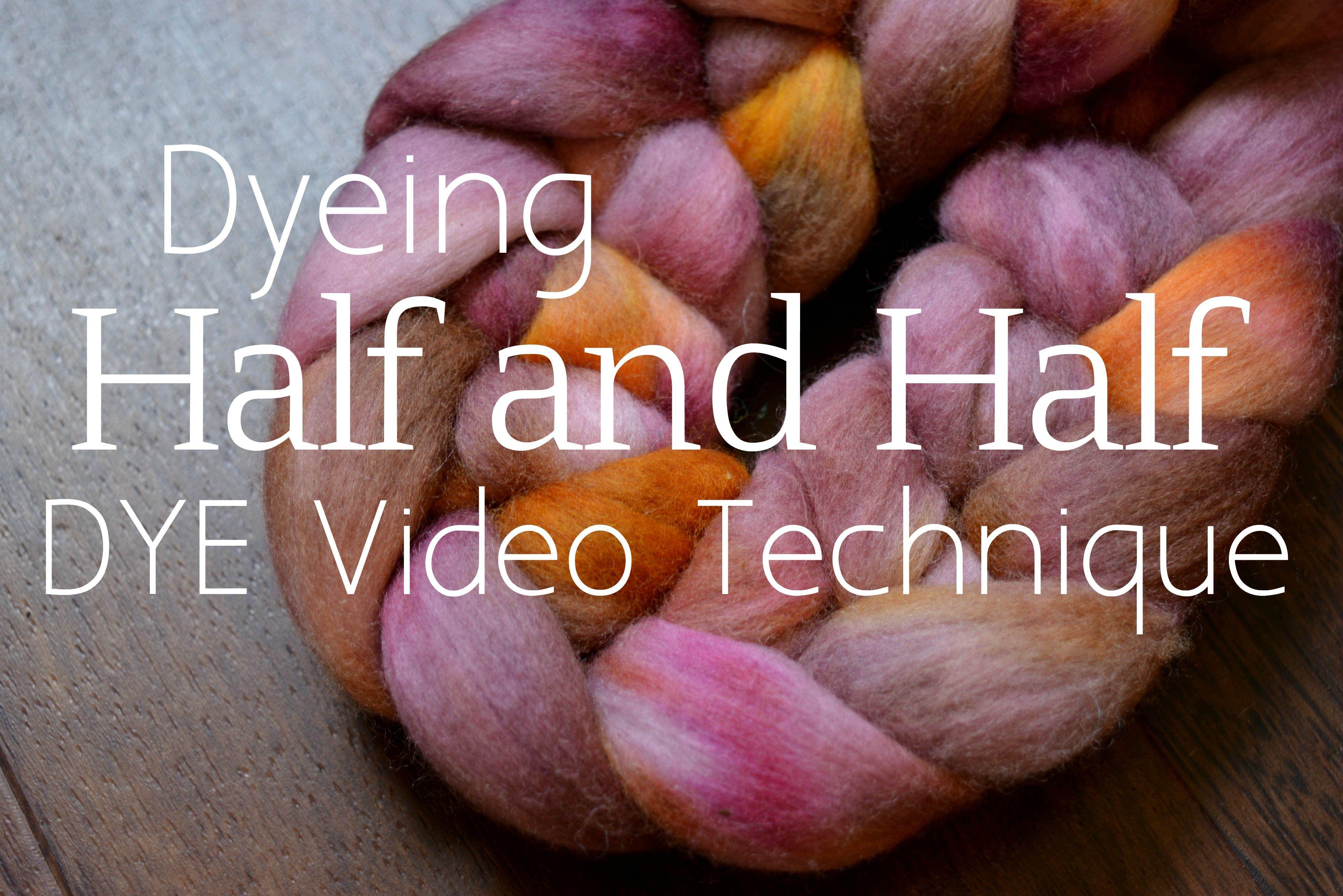 How to Half and Half Dye Roving Dye, Handspun yarn