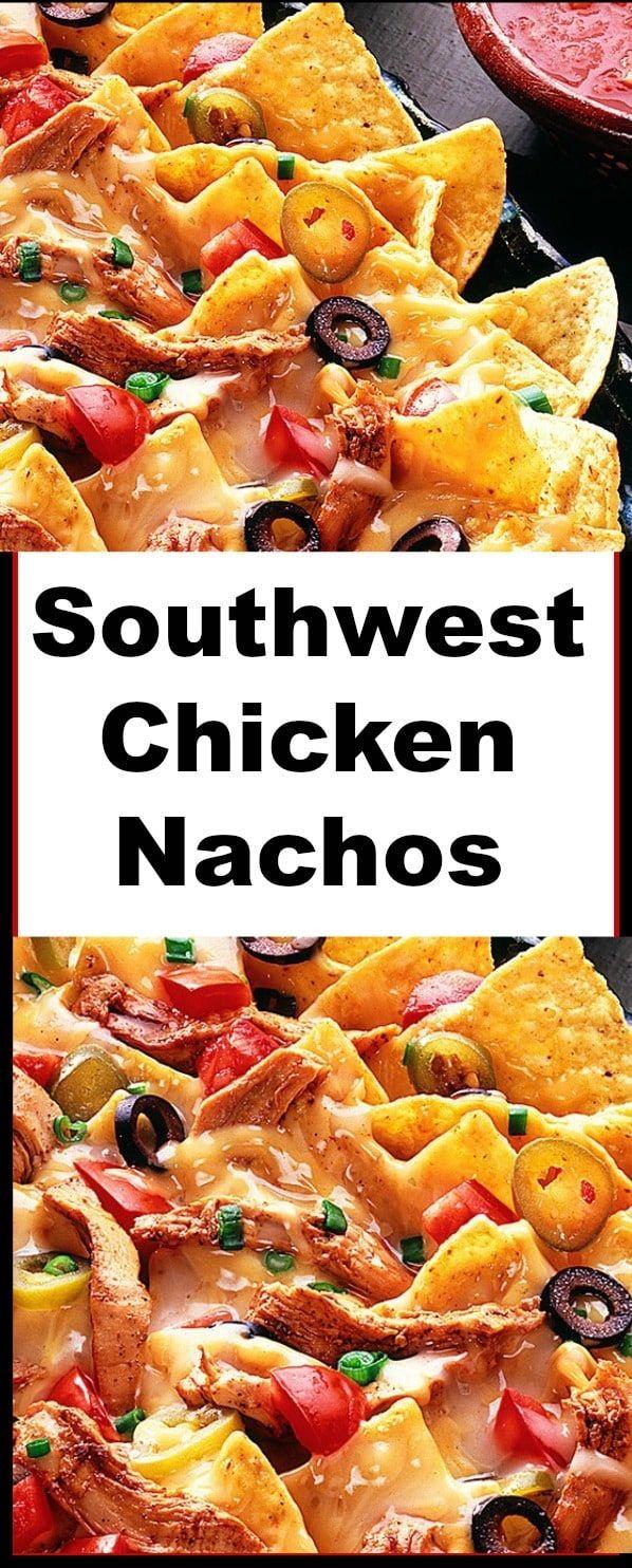 Southwest Chicken Nachos #mexicanrecipeswithchicken