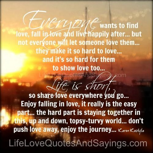 Everyone Wants To Find Love, Fall In Love And Live Happily