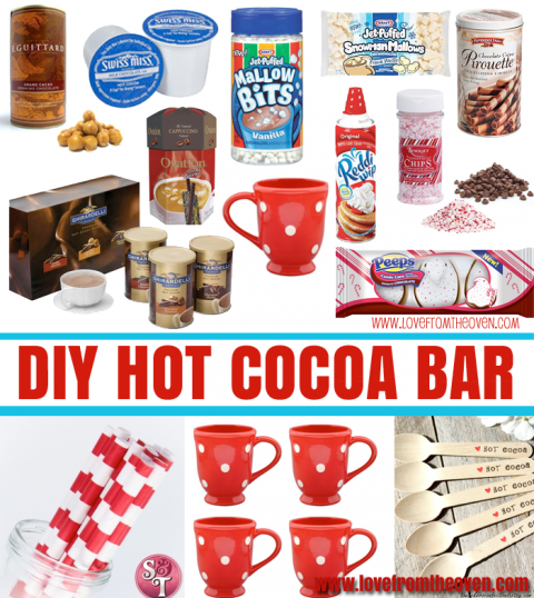 Setting Up An Easy Hot Cocoa Bar • Love From The Oven