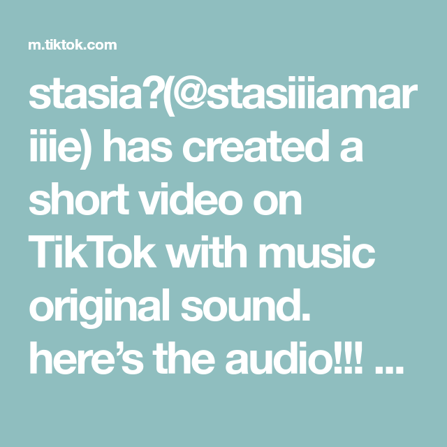 Stasia Stasiiiamariiie Has Created A Short Video On Tiktok With Music Original Sound Here S The Audio Fyp Foryoupage Makem In 2020 Video The Originals Music