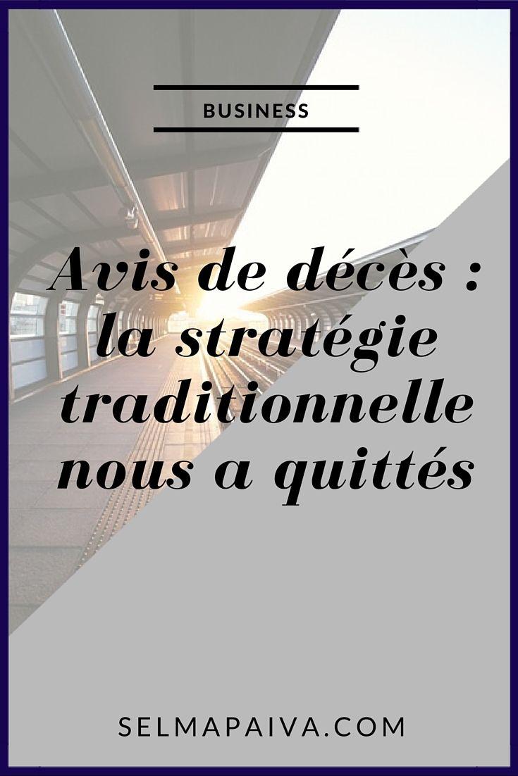 Avis De Deces La Strategie Traditionnelle Est Morte Avis De Deces Deces Gestion Du Stress