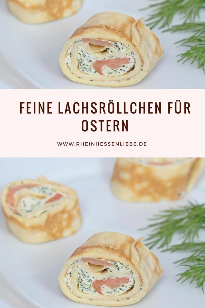 Rezept: feine Lachsröllchen für Ostern - Rheinhessenliebe