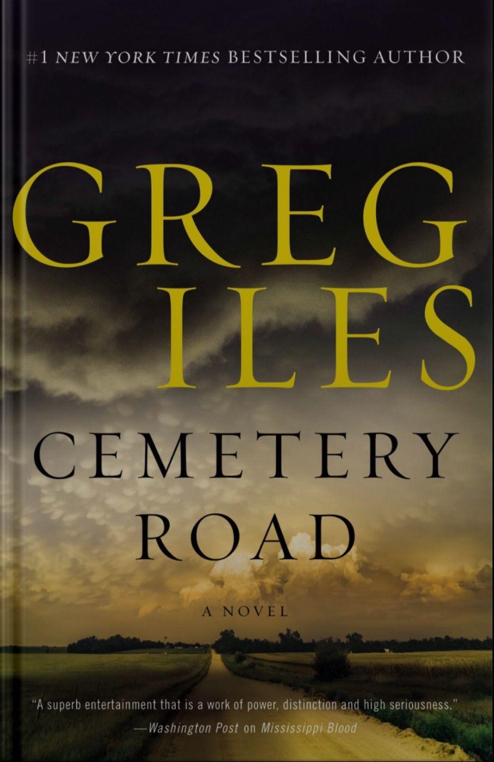 Cemetery road greg iles greg iles books new books novels