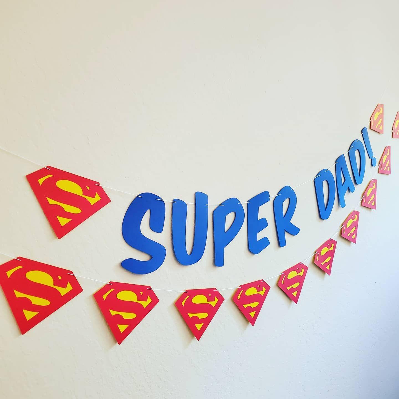 Super Dad Banner On Sale Now Superman Superdad
