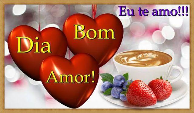 Cartoes Postais De Bom Dia Meu Amor Em 2020 Belas Mensagens