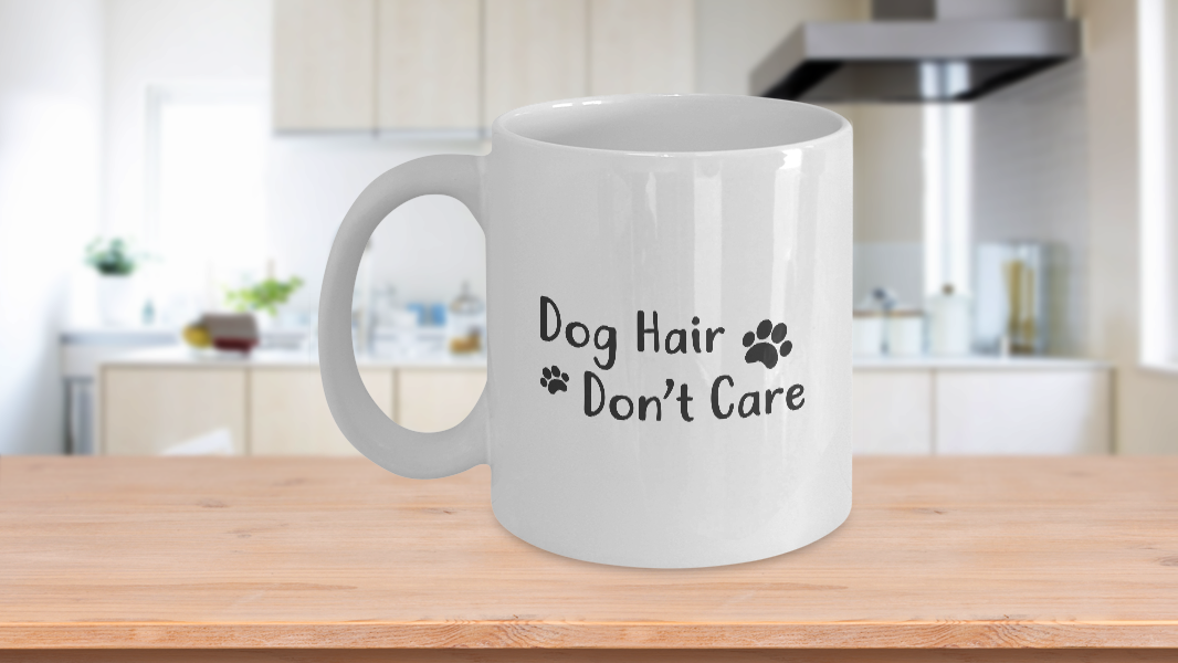 Dog Owner Gift Funny Dog Coffee Mug For Dog Lovers Dog Hair Don T Care Ceramic Fun Cute Dog Cup White Mugs Ceramic Coffee Cups Novelty Mugs