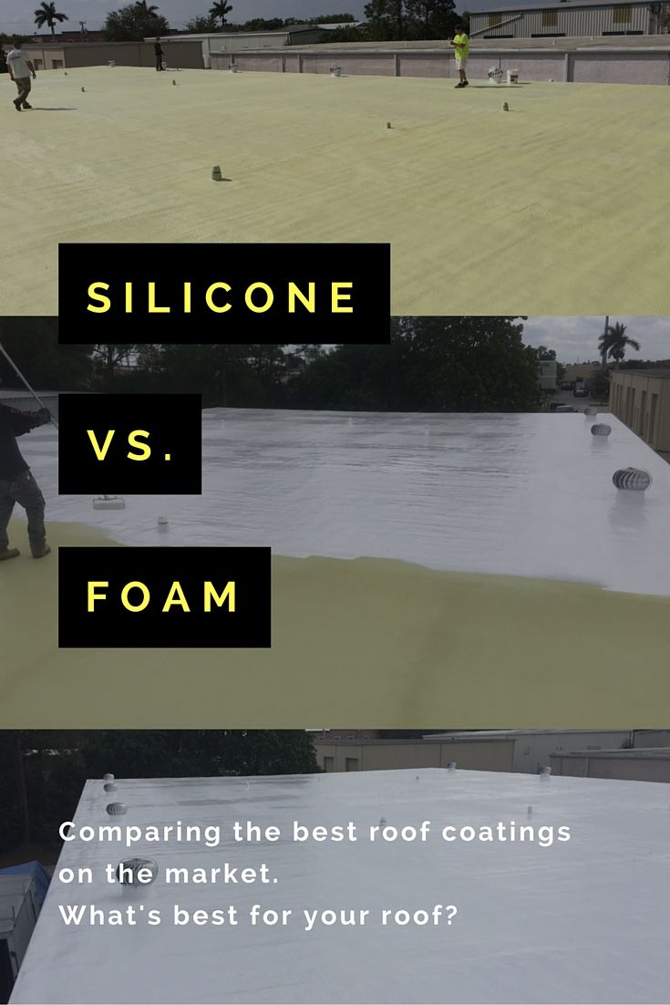Comparing Spray Foam Polyurethane And Silicone Roof Coating Products What S The Best To Use For Your Low Slope Or Flat Roof Coating Roof Spray Foam Insulation