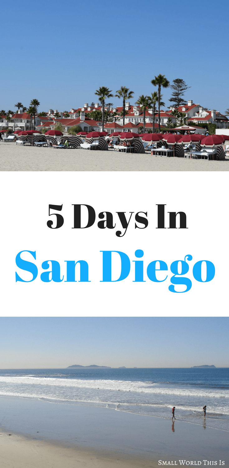 A Complete San Diego Itinerary For 5 Days: Top Sights To