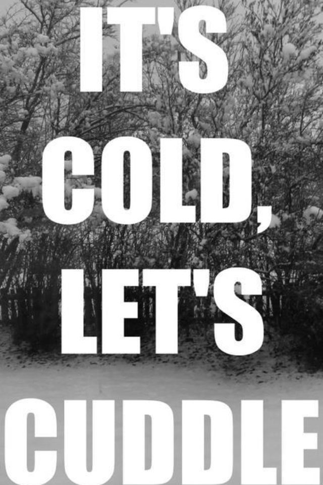 8cf72aabb Brrrrrrrrr Baby!! I wish I was cuddled up next to YOU! Would be so ...