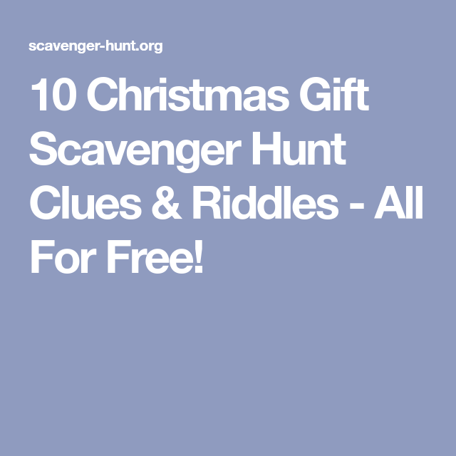 10 Christmas Gift Scavenger Hunt Clues & Riddles - All For Free!