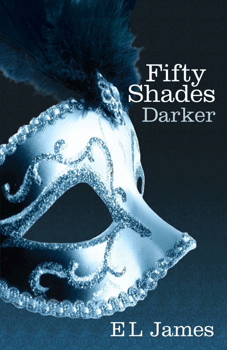 Free Download Fifty Shades Darker E L James Fifty Shades Darker Book Fifty Shades Fifty Shades Darker