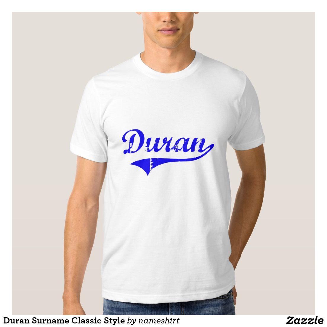 Duran Surname Classic Style Tee Shirt