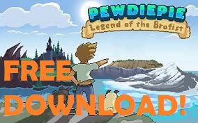 apk pewdiepie legend of the brofist