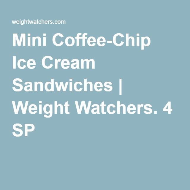 Mini Coffee-Chip Ice Cream Sandwiches | Weight Watchers. 4 SP