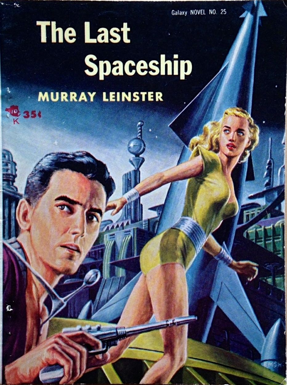 THE LAST SPACESHIP || pulp art vintage cover science fiction paperback