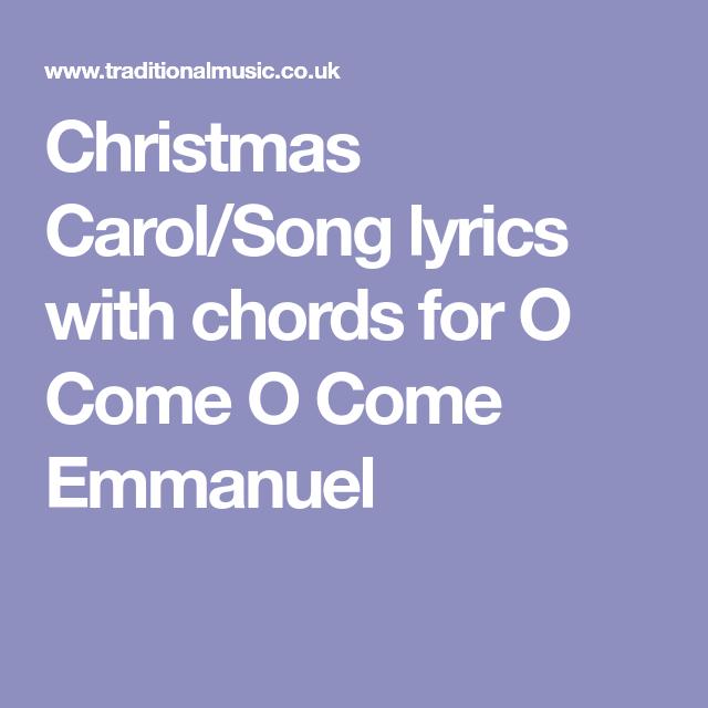 Christmas Carol/Song lyrics with chords for O Come O Come Emmanuel ...