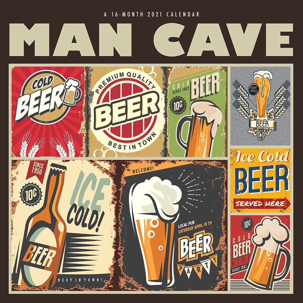 Man Cave 2021 12 X 12 Inch Monthly Square Wall Calendar By Hopper Studios Humor Entertainment Isbn 978 1 7737 In 2020 Beer Illustration Wall Calendar Mini Calendars
