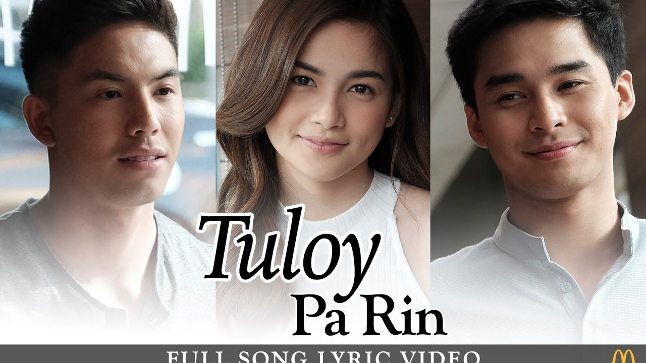 Tuloy Pa Rin Full Song Lyric Video