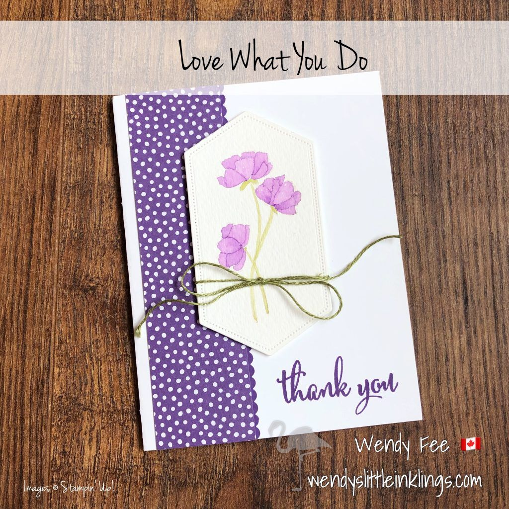 Love what you do card in purple wendys little inklings