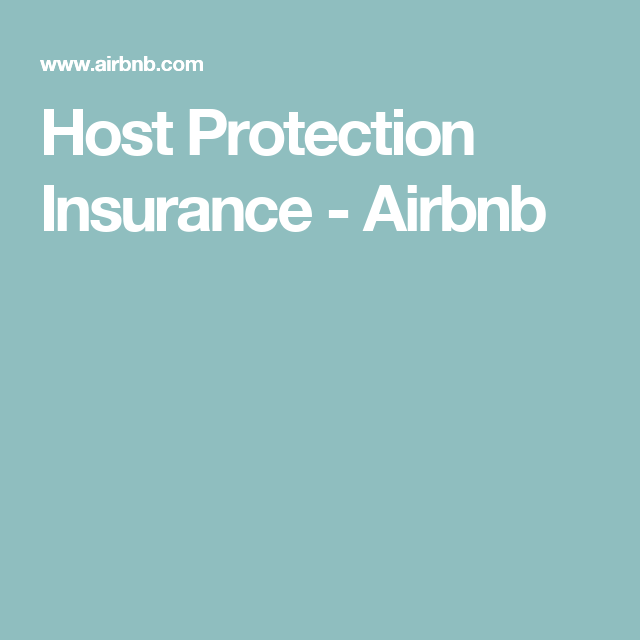 Host Protection Insurance Airbnb Get 25 Credit With Airbnb If You Sign Up With This Link Http Www Airbnb Com C Groberts22 Airbnb Host Airbnb Hosting