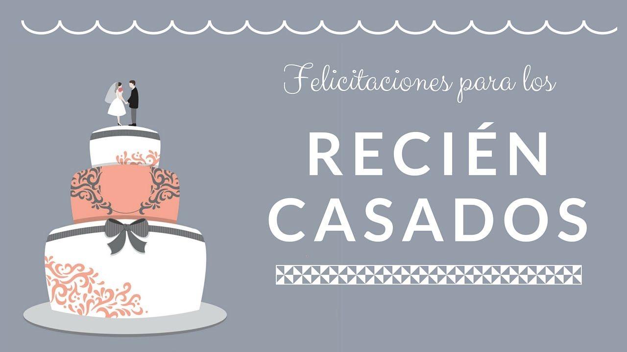 Frases De Aniversario De Casados: Mensaje HERMOSO De Felicitacion Para Recien Casados