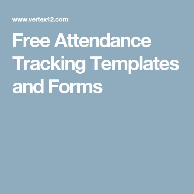 free attendance tracking templates and forms school pinterest