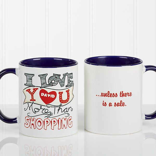 Personalized Coffee Mug I Love Your More Than 11 Oz With Blue Handle Personalized Coffee Mugs Mugs Love You More Than