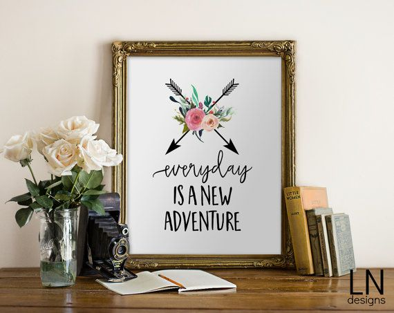 Instant 'Everyday is a New Adventure'' by mylovenotedesigns