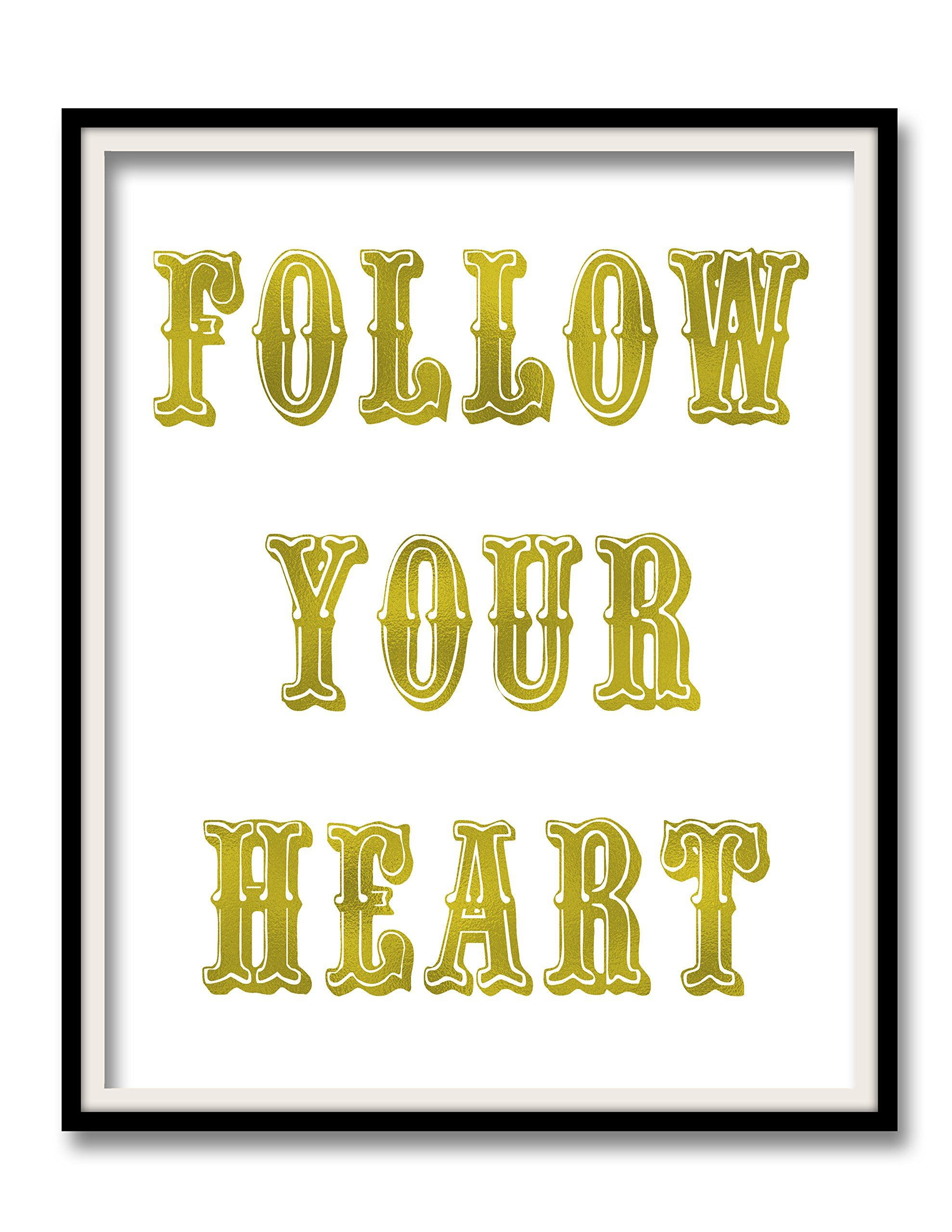 Follow Your Heart Print Gold Foil Wall Art Home Decor Wall Print ...