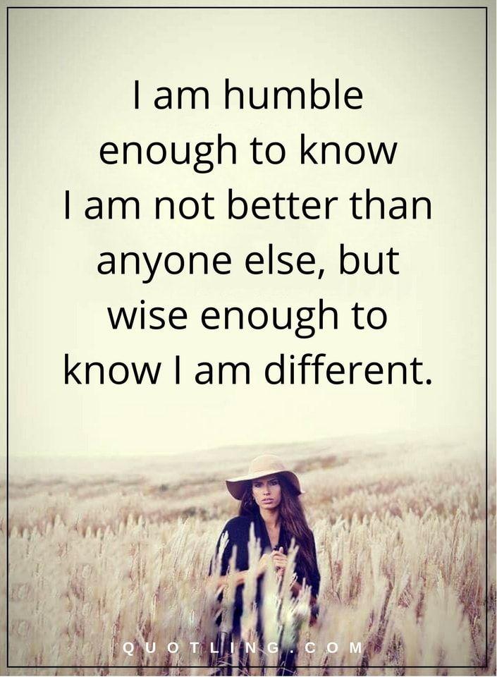 I Am Different Quotes wisdom quotes i am hum...