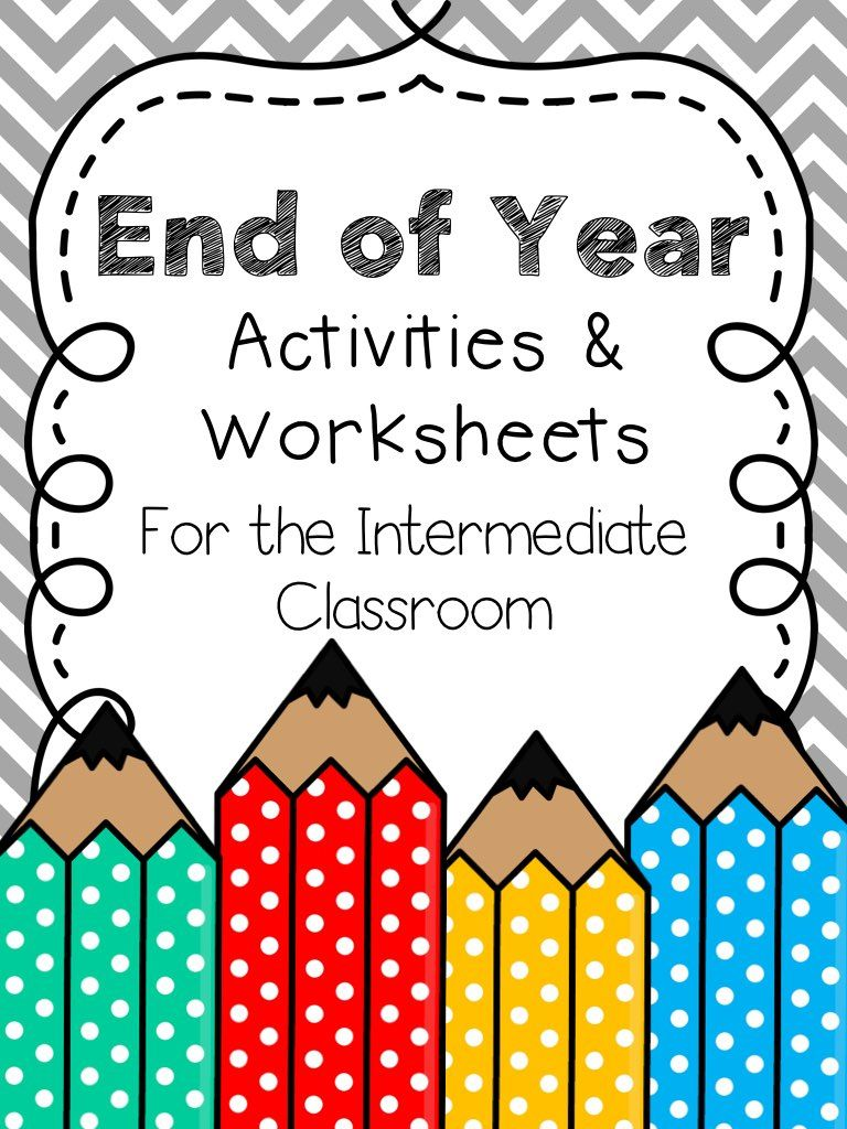 End of Year Activities & Worksheets for the Intermediate Classroom ...