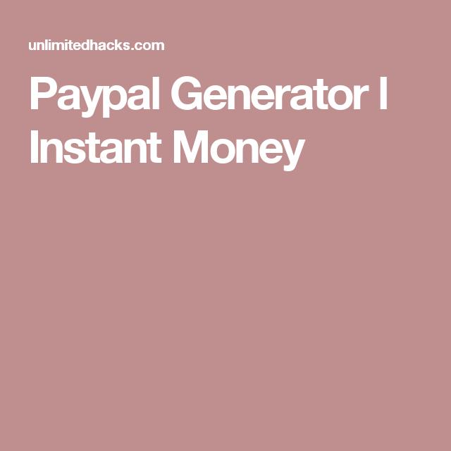 Paypal Generator l Instant Money | Paypal | Instant money