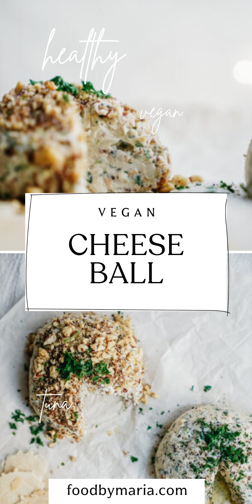 The Best Tuna Vegan Cheese Ball Foodbymaria Recipes Recipe In 2020 Vegan Cheese Healthy Snacks Recipes Healthy Vegan Snacks