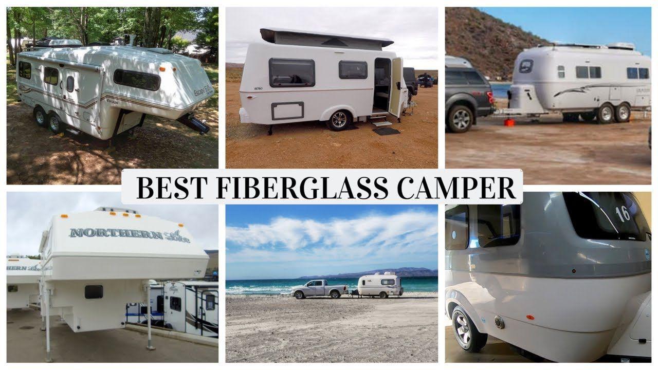 TOP 6 BEST FIBERGLASS CAMPERS (According to us!) (229