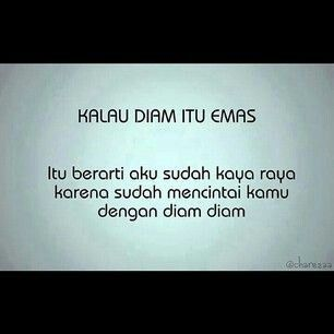 Diam Itu Emas Words Quotes Indonesia Funny Memes