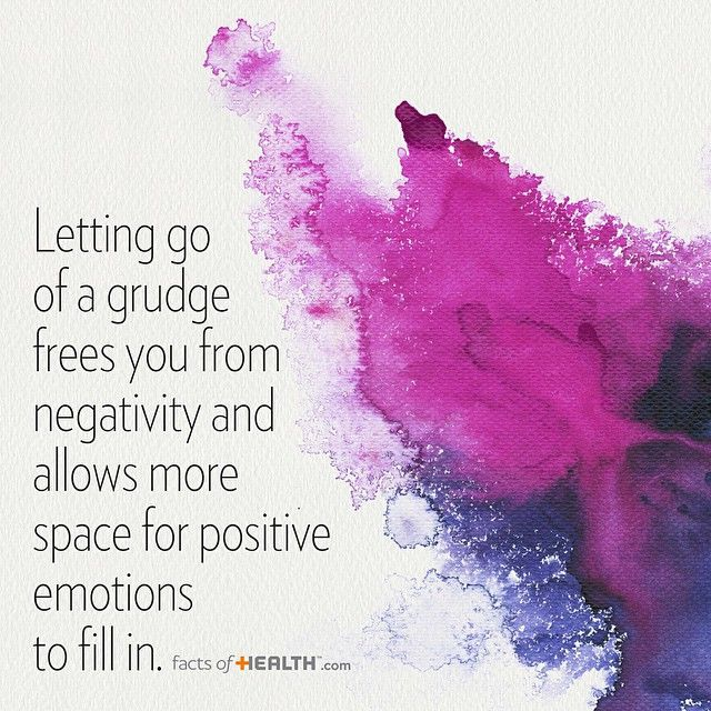 Let go of a grudge frees you...