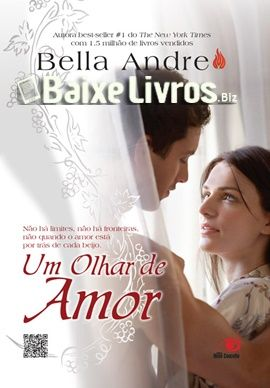 Baixar Livro Um Olhar De Amor Os Sullivans 1 Bella Andre