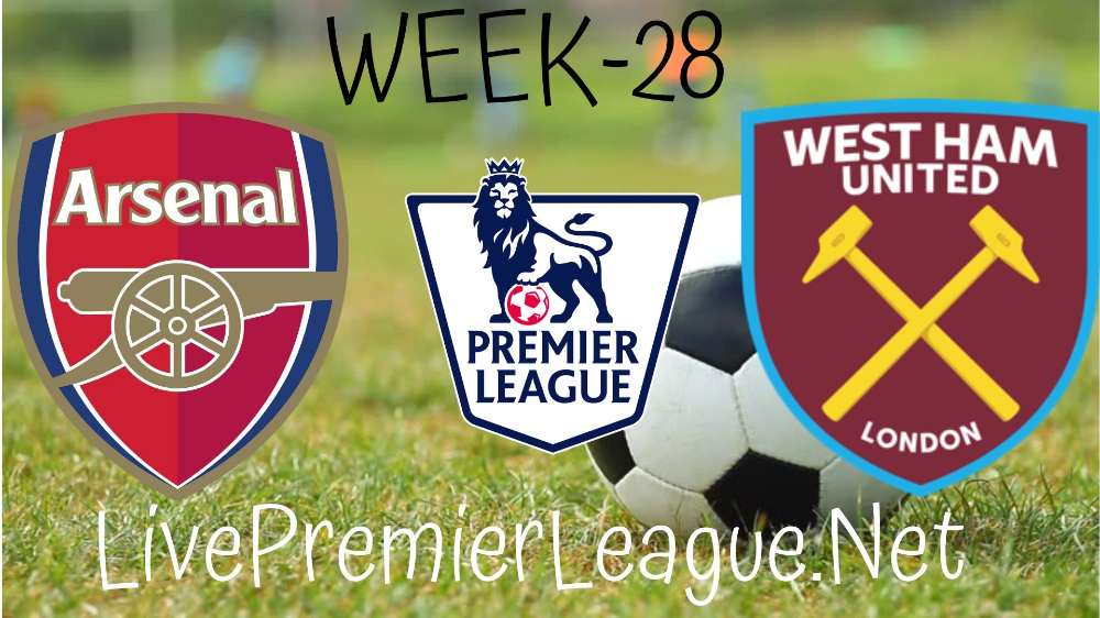 Arsenal Vs West Ham United Live Stream Epl Week 28 In 2020 Arsenal Vs West Ham Arsenal Premier League Arsenal