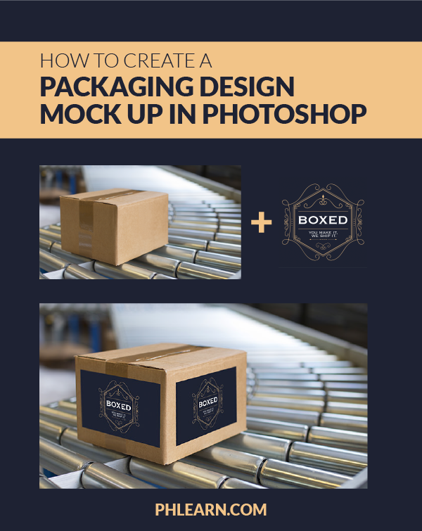 How To Create A Packaging Design Mockup In Photoshop Phlearn Packaging Design Mockup Design Photoshop
