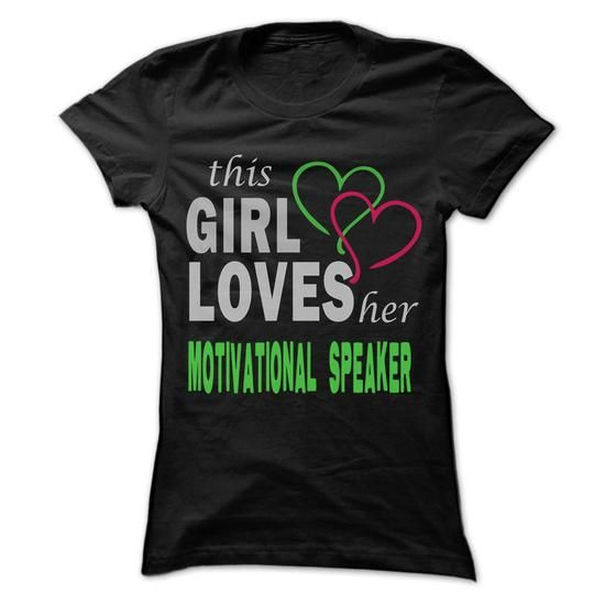 This Girl Love herMotivational Speaker - Cool Job Shirt 99 ! T-Shirts, Hoodies (22.25$ ==► Shopping Now to order this Shirt!)