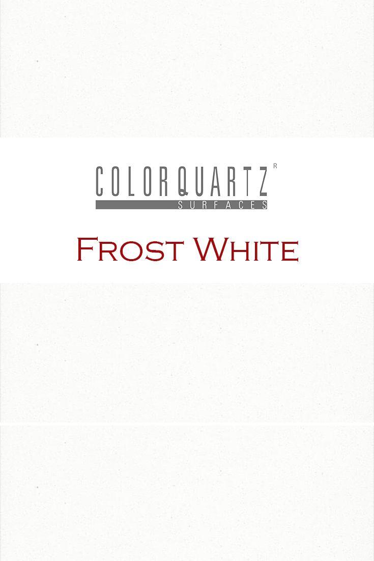 Frost White By Color Quartz Is Perfect For A Kitchen Quartz