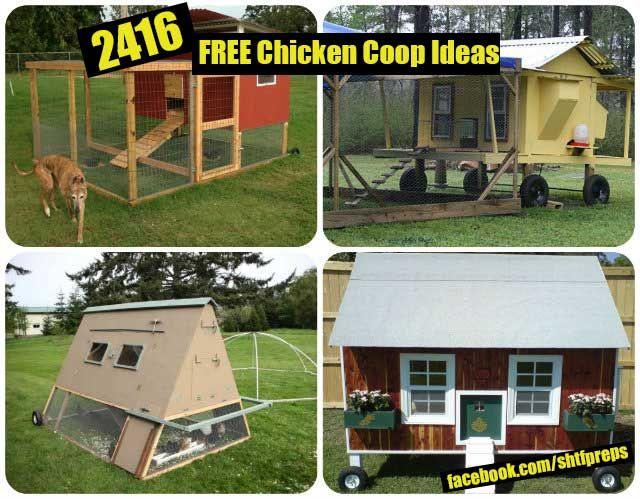 2416 FREE Chicken Coop Ideas - SHTF, Emergency Preparedness, Survival Prepping, Homesteading