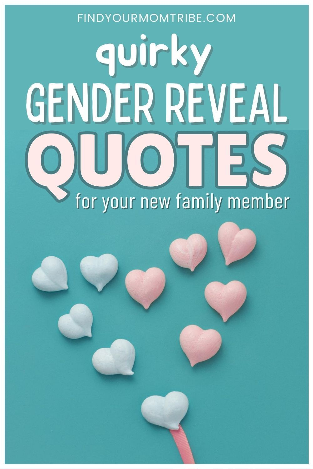 35 Quirky Gender Reveal Quotes For Your New Family Member In 2021 Gender Reveal Boy Gender Reveal Baby Gender Reveal