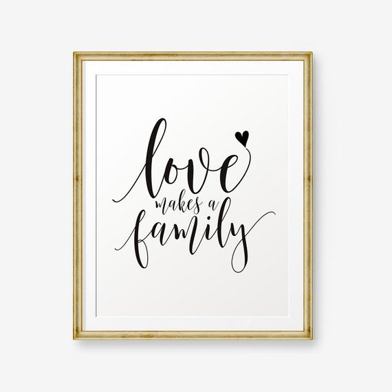 Love makes a family, House warming gift, Inspirati