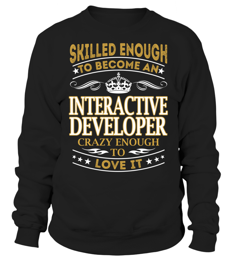 Interactive Developer - Skilled Enough To Become #InteractiveDeveloper
