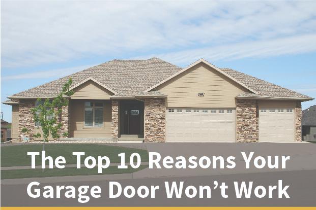 Top 10 Reasons Your Garage Door Won T Work How To Fix It Garage Doors Electric House Garage